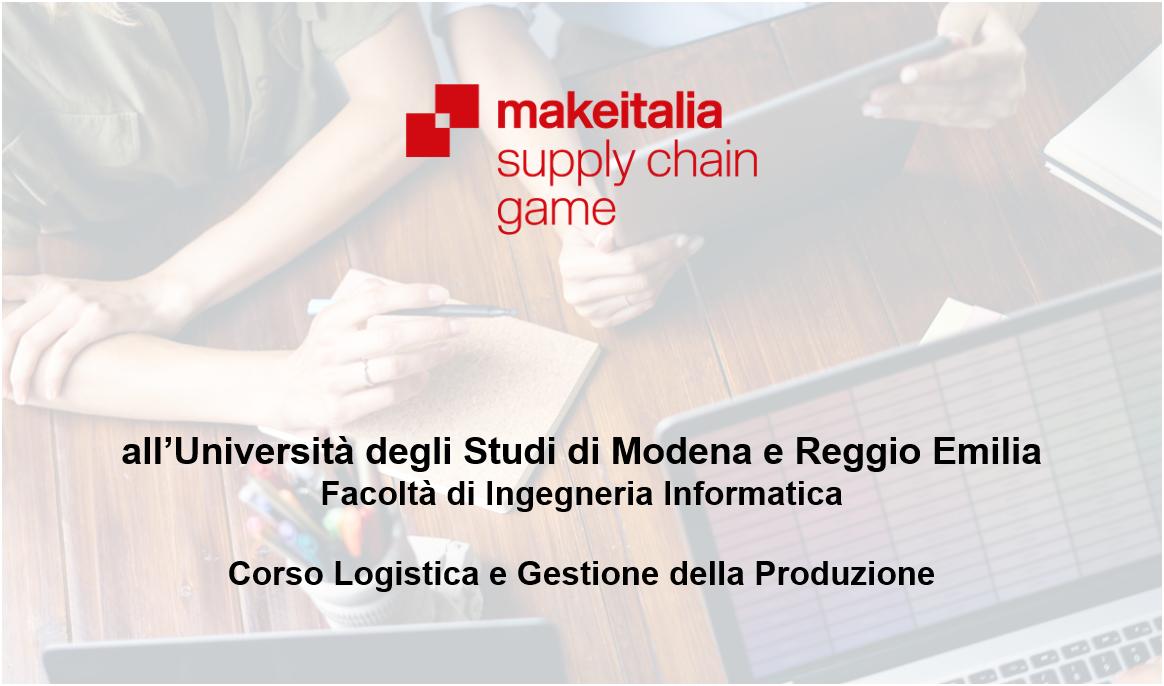 Supply Chain Game: Makeitalia presente all'Università degli Studi di Modena e Reggio Emilia