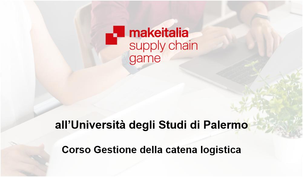 Supply Chain Game: Makeitalia presente all'Università degli Studi di Palermo